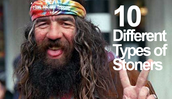 10-DIFFERENT-TYPES-OF-STONERS