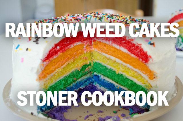 Stoner Cookbook; Rainbow Weed Cakes