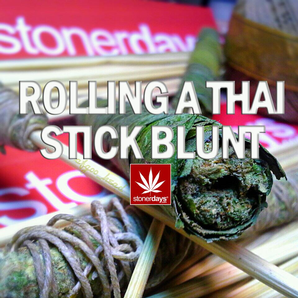 ROLLING-A-THAI-STICK-BLUNT