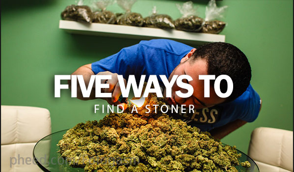 FIVE-WAYS-TO-FIND-A-STONER