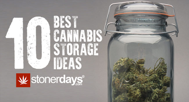 10 Best Cannabis Storage Ideas For Every Stoner
