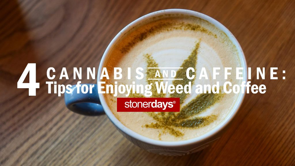 Cannabis-and-Caffeine--4-Tips-for-Enjoying-Weed-and-Coffee