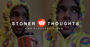 reddit-stoner-thoughts
