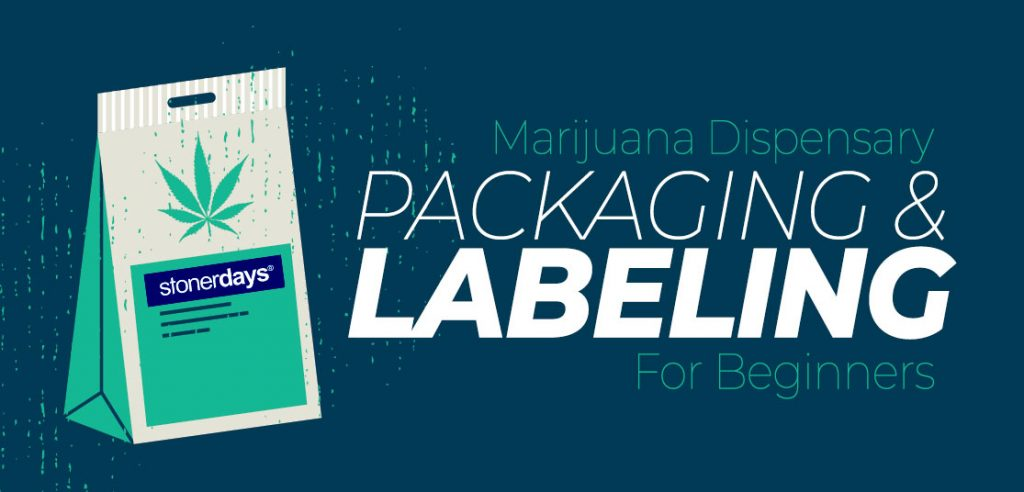 Marijuana-Dispensary-Packaging-&-Labeling-For-Beginners